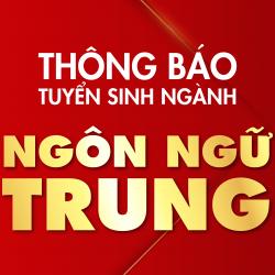 Thông báo tuyển sih ngành ngôn ngữ Trung